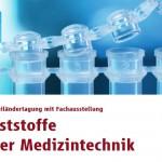 """VDI: Dreiländertagung """"Kunststoffe in der Medizintechnik"""""""